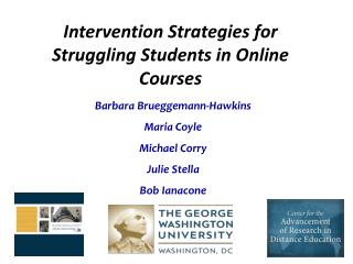 Intervention Strategies for Struggling Students in Online Courses