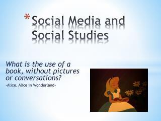 Social Media and Social Studies