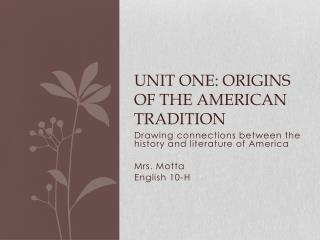 Unit one: origins of the  american  tradition