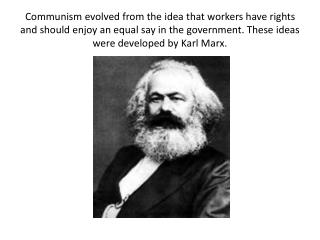 The people responded, the government was overthrown, and communism came to power.