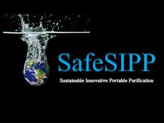 SafeSIPP Sustainable Innovative Portable Purification