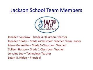 Jackson School Team Members
