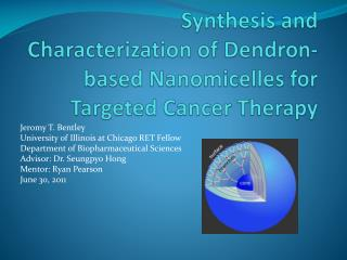 Synthesis and Characterization  of Dendron-based Nanomicelles for Targeted Cancer Therapy