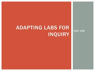 Adapting labs for inquiry