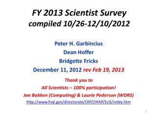 FY 2013 Scientist Survey compiled 10/26-12/10/2012