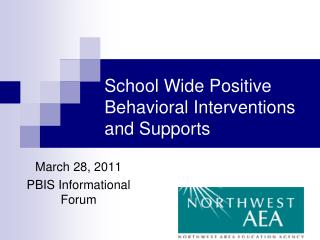 School Wide Positive Behavioral Interventions and Supports