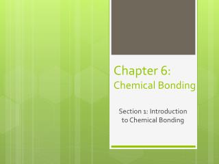 Chapter 6:  Chemical Bonding
