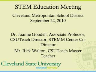 STEM Education Meeting Cleveland Metropolitan School District September 22, 2010