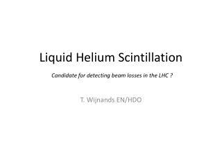 Liquid Helium Scintillation