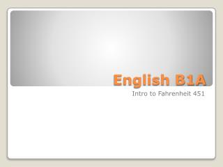 English B1A