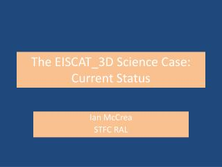 The EISCAT_3D Science Case: Current Status