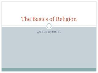The Basics of Religion