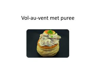 Vol-au-vent met puree