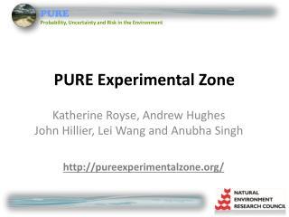 PURE Experimental Zone