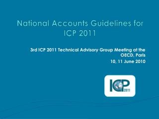 National Accounts Guidelines for ICP 2011
