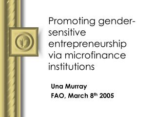 Promoting gender-sensitive entrepreneurship via microfinance institutions