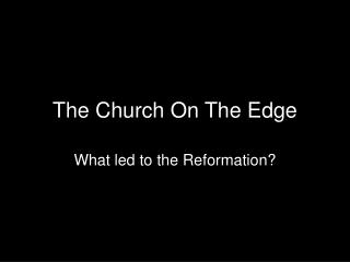 The Church On The Edge