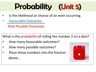Probability ( Unit 5 )
