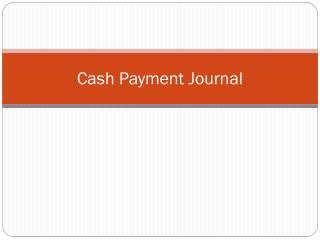 Cash Payment Journal