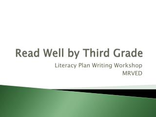 Read Well by Third Grade