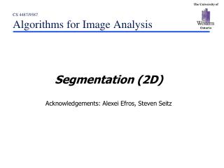 CS  4487/9587  Algorithms for Image Analysis