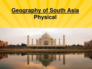 Geography of South Asia Physical