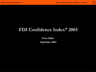 FDI Confidence Index  2003 FDI Confidence Index   The Global ...