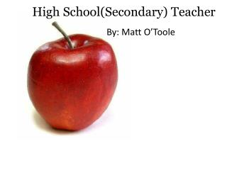 High School(Secondary) Teacher