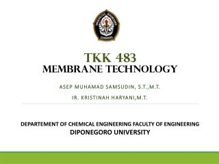 TKK  483   MEMBRANE  TECHNOLOGY