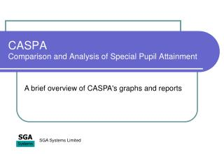 CASPA Comparison and Analysis of Special Pupil Attainment