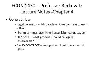 ECON 1450 – Professor Berkowitz Lecture Notes -Chapter 4