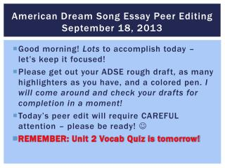 American Dream Song Essay Peer Editing  September 18, 2013