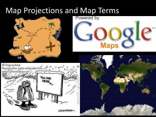 Map Projections and Map Terms