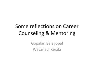 Some reflections on Career Counseling & Mentoring