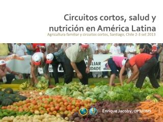 Circuitos cortos, salud y nutrición en América Latina