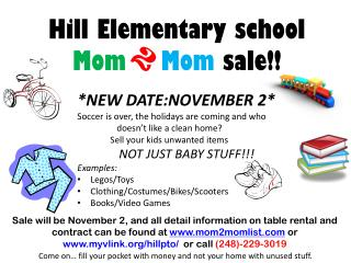 Hill Elementary school Mom Mom  sale!!