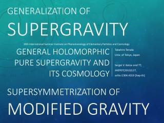 General holomorphic pure supergravity and its cosmology