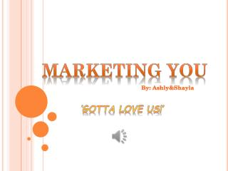 MARKETING YOU