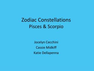 Zodiac Constellations Pisces & Scorpio