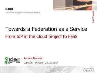 Towards a Federation as a Service