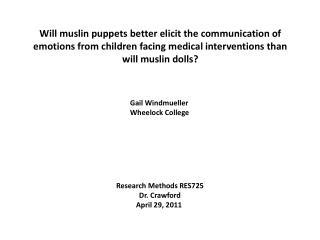 Research Methods RES725 Dr. Crawford April 29, 2011