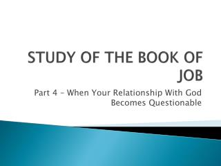 STUDY OF THE BOOK OF JOB