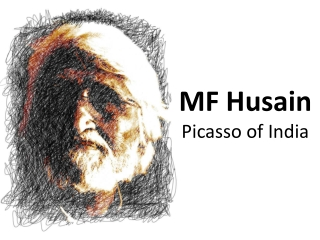 MF Husain - Picasso of India