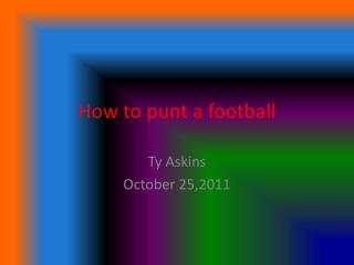 How to punt a football