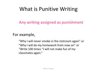 What is Punitive Writing