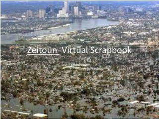 Zeitoun Virtual Scrapbook