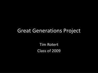 Great Generations Project