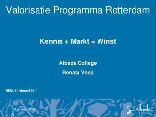 Valorisatie Programma Rotterdam