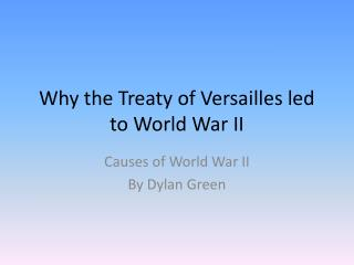 Why the Treaty of Versailles led to World War II