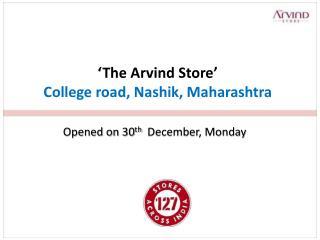 'The Arvind Store' College road,  Nashik , Maharashtra